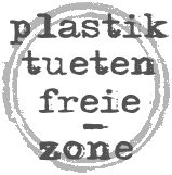 Plastiktuetenfreie Zone